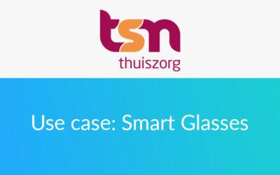 Domestic Care Organization TSN Uses Zaurus Smart Glasses App for Improved Remote Assistance