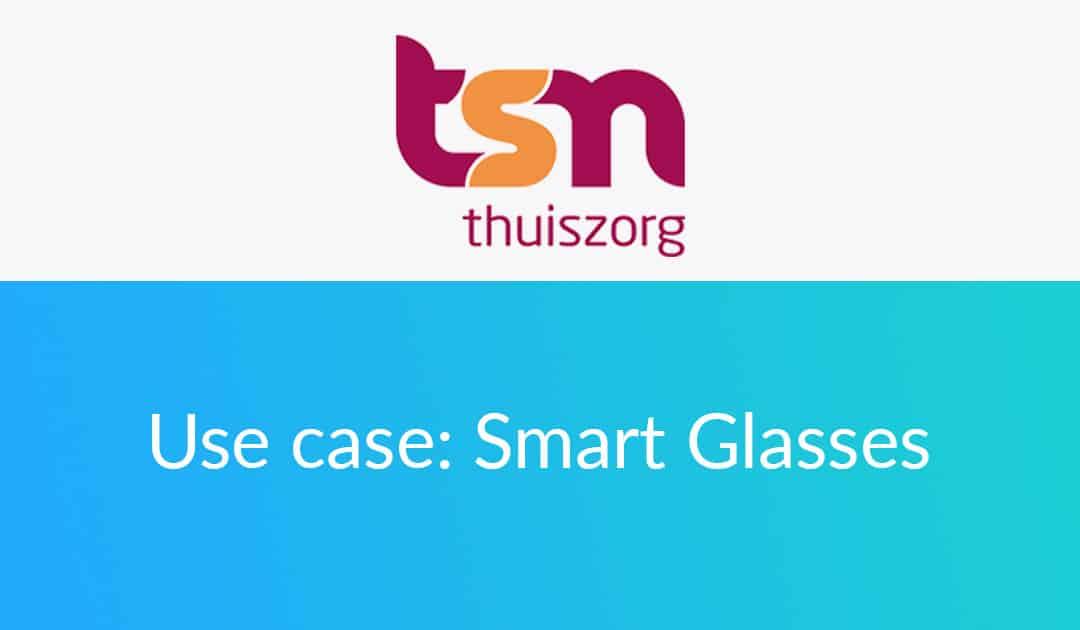 TSN use case smart glasses in domestic care
